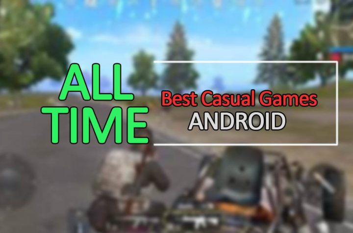 Best Casual Games for Android