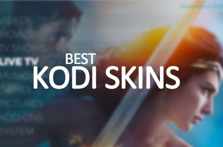 25 Best Kodi Skins