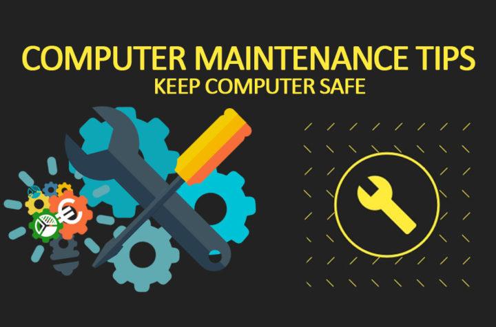Computer Maintenance Tips