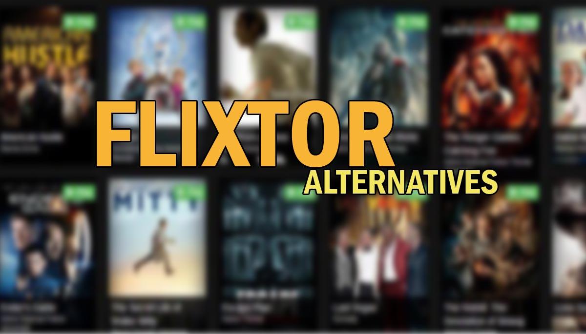 10 Best Alternatives to Flixtor - Flixtor Alternatives 2020