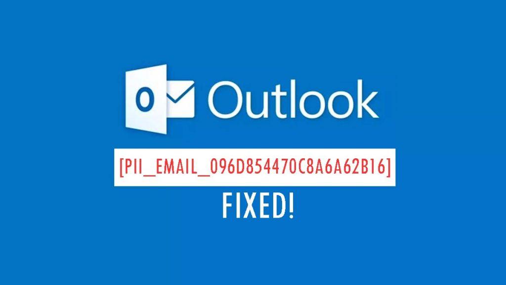 [pii_email_096d854470c8a6a62b16] error code
