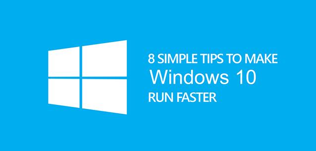 Make Windows 10 Faster